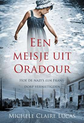 Cover van Een Meisje uit Oradour